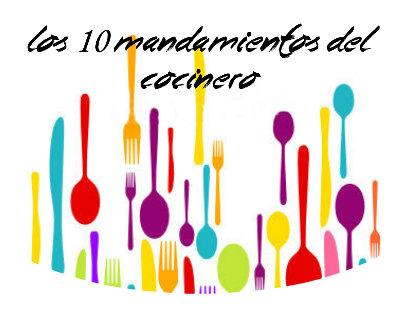 los 10 mandamientos del cocinero