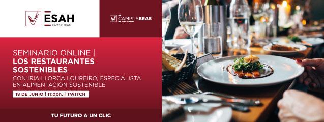 Seminario Los Restaurantes Sostenibles, 18 de junio ESAH